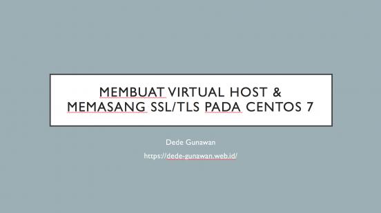 Membuat Virtual Host & Memasang SSL/TLS pada Centos 7
